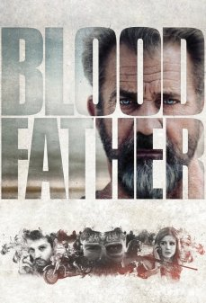 تحميل فلم Blood Father  اونلاين