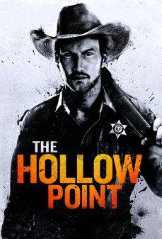 مشاهدة وتحميل فلم The Hollow Point النقطة الجوفاء اونلاين