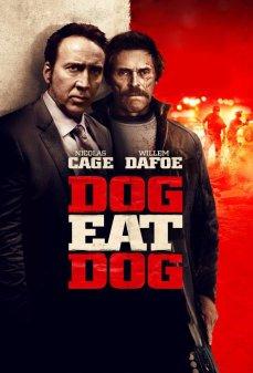 تحميل فلم Dog Eat Dog كلب يلتهم كلب اونلاين