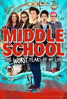 مشاهدة وتحميل فلم Middle School: The Worst Years of My Life المدرسة المتوسطة: أسوأ سنوات حياتي اونلاين