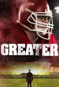 مشاهدة وتحميل فلم Greater  اونلاين
