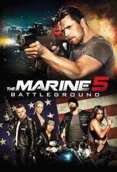 مشاهدة وتحميل فلم The Marine 5: Battleground  اونلاين