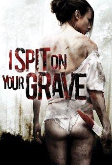 مشاهدة وتحميل فلم I Spit on Your Grave أبصق على قبرك اونلاين
