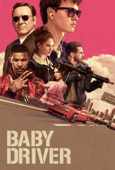 مشاهدة وتحميل فلم Baby Driver السائق الطفل اونلاين