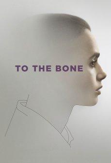 مشاهدة وتحميل فلم To the Bone في الصميم اونلاين