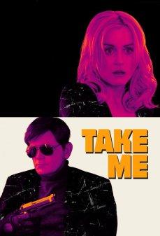 مشاهدة وتحميل فلم Take Me  اونلاين