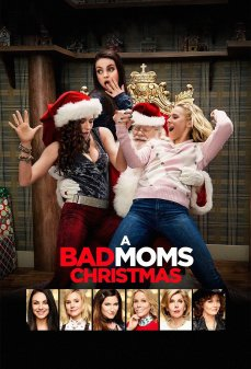 تحميل فلم A Bad Moms Christmas  اونلاين