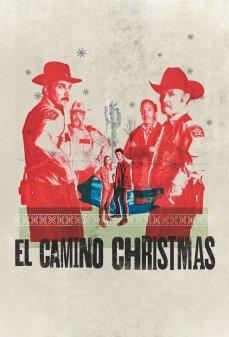 تحميل فلم El Camino Christmas  اونلاين