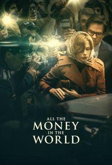 مشاهدة وتحميل فلم All the Money in the World كل أموال العالم اونلاين