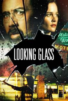 مشاهدة وتحميل فلم Looking Glass مرآة عاكسة اونلاين