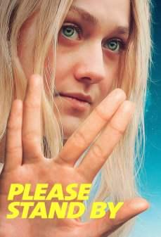 مشاهدة وتحميل فلم Please Stand By من فضلك كُن مستعدًا اونلاين