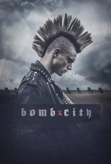 تحميل فلم Bomb City  اونلاين