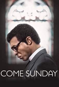 مشاهدة وتحميل فلم Come Sunday  اونلاين
