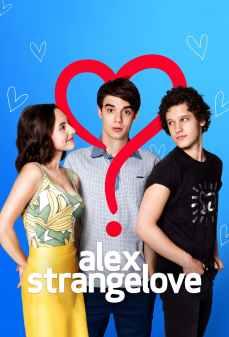 مشاهدة وتحميل فلم Alex Strangelove حب ألكس الغريب اونلاين