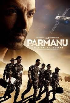مشاهدة وتحميل فلم Parmanu: The Story of Pokhran بارمانو: قصة بوخران اونلاين