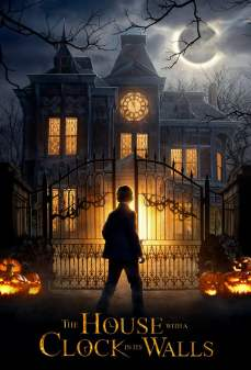 تحميل فلم The house with a clock in its walls  اونلاين