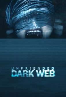 مشاهدة وتحميل فلم Unfriended: Dark Web غير ودود: شبكة مظلمة اونلاين