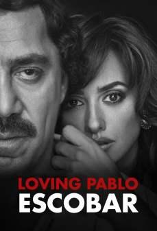 مشاهدة وتحميل فلم Loving Pablo  اونلاين