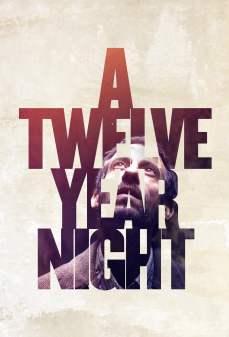 مشاهدة وتحميل فلم A Twelve-Year Night  اونلاين
