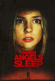 مشاهدة وتحميل فلم When Angels Sleep  اونلاين
