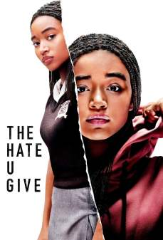 مشاهدة وتحميل فلم The Hate U Give الكراهية التي تعطيها اونلاين