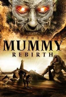 مشاهدة وتحميل فلم The Mummy Rebirth عودة المومياء اونلاين