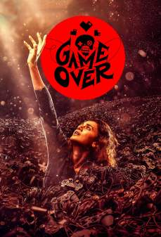مشاهدة وتحميل فلم Game Over انتهت اللعبة اونلاين