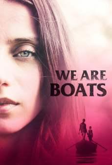 مشاهدة وتحميل فلم We Are Boats على نفس القارب اونلاين