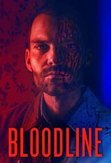مشاهدة وتحميل فلم Bloodline النسل اونلاين