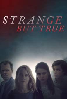 مشاهدة وتحميل فلم Strange But True غريب ولكن حقيقي اونلاين