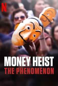 مشاهدة وتحميل فلم Money Heist: The Phenomenon البروفيسور: الظاهرة اونلاين