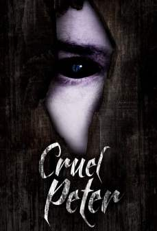 مشاهدة وتحميل فلم Cruel Peter بيتر القاسي اونلاين