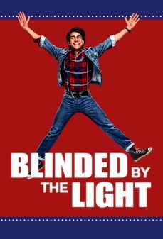 مشاهدة وتحميل فلم blinded By The Light معمي من الضوء اونلاين