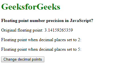 Floating point number precision in JavaScript - GeeksforGeeks