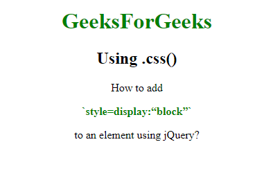 """How to add `style=display:""""block""""` to an element using ..."""