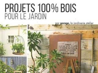 projets 100 bois pour le jardin
