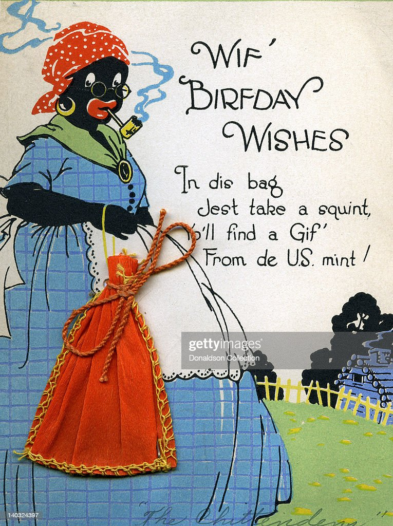 Vintage Racist Birthday Greeting Card Pictures Getty Images