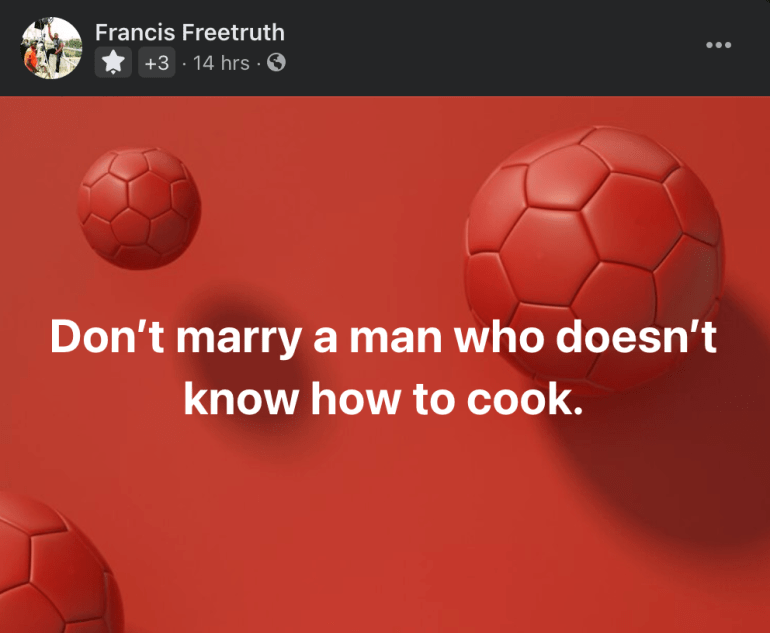 'Don't Marry A Man Who Doesn't Know How To Cook'
