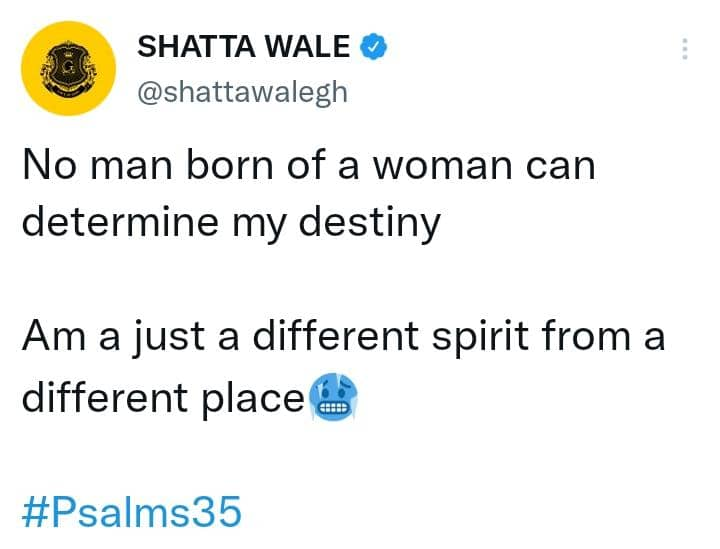 No man Born Of A Woman Can Determine My Destiny