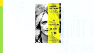 Heather Armstrong's book, 'The Valedictorian of Being Dead'