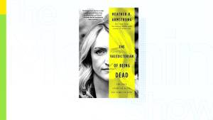 Heather Armstrong's book, 'The Valedictorian of Being Dead' (06:45)