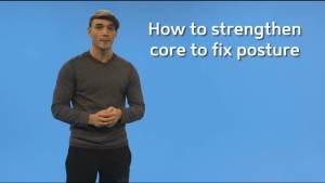 How to strengthen your core to fix posture