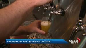 Ontario brewmaster has top taste buds (02:09)