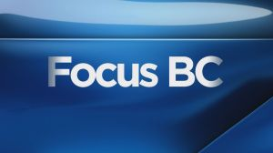 Focus BC: Friday, March 29, 2019