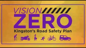Vision Zero, Kingston's road safety plan explained.
