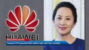 Huawei CFO Meng Wanzhou granted $10-million bail