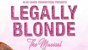 """The Kingston stage production of """"Legally Blonde: The Musical"""""""