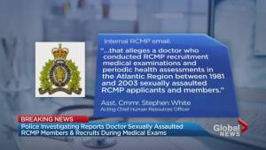 Reports doctor sexually assaulted RCMP members during medical exams