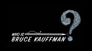 The Morning Show previews the new film Who is Bruce Kauffman?