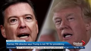 "Former FBI director James Comey says Trump is ""morally unfit"" to be president"